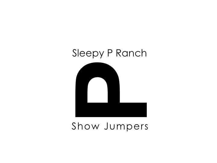 Sleepy P Ranch Show Jumpers