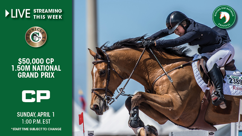 LIVE STREAMING: $50,000 CP 1.50m National Grand Prix LIVE at 1:00 p.m. EST  on Sunday, April 1st! (Posted: Apr 1, 2018)